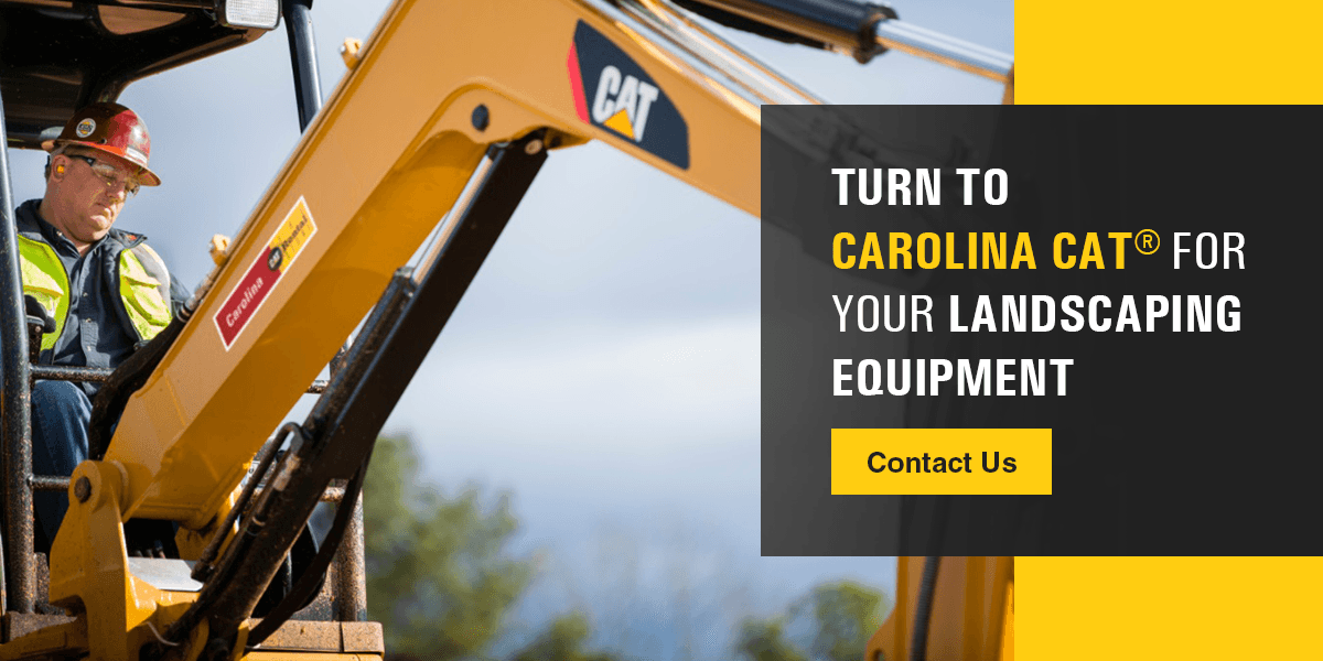 Contact Carolina Cat for Landscaping Equipment